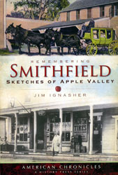 """Remembering Smithfield, Sketches of Apple Valley"" by Jim Ignasher"